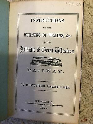 Atlantic&Great Western Railway Instructions for the Running of Trains Jan 1,1863