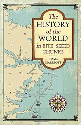History of the World in Bite Sized Chunks Book by Marriott Emma Paperback