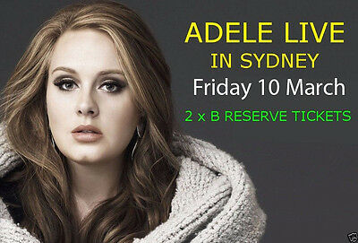 Adele Sydney Concert Tickets- Friday 10th March- 2 x B Reserve Seats