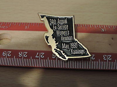 34th Annual Ex-service Women's Reunion May 1990 Kamloops  Lapel Hat Pin 6C