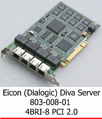 Eicon (Dialogic) 803-008-01 800-665-01 Pci 4Bri-8 Isdn Adapter Isdn Card Card
