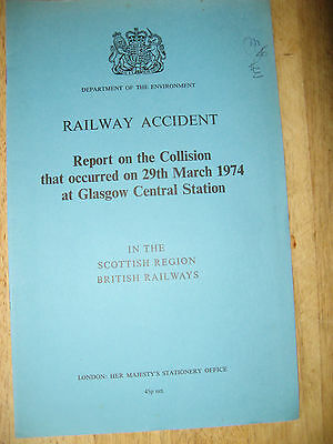 Railway Accident Report, Glasgow Central Station 1974