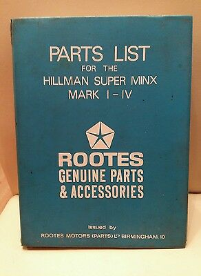 Rootes Motors Hillman Super Minx Mark I - IV Parts List catalogue Complete Rare