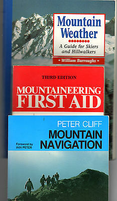 3 x CLIMBING BOOKS. NAVIGATION, WEATHER, & FIRST AID.  IN VERY GOOD CONDITION.