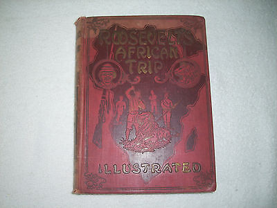 Roosevelt's African Trip Illustrated 1909 Scull 151F