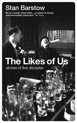Likes of Us Book by Barstow  Stan (Paperback) 9781908069672
