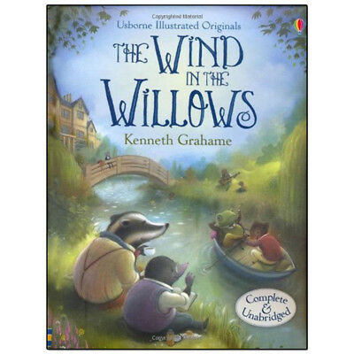 Wind in the Willows (Usborne Illustrated Originals) By Kenneth Grahame, NEW HB