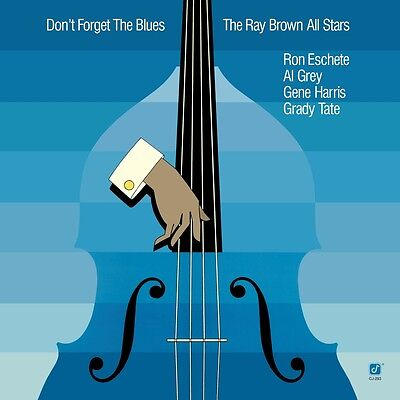 Ray All Stars Brown - Don't Forget the Blues