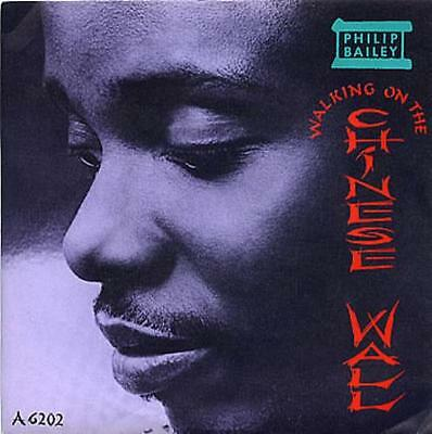 "Philip Bailey Walking On The Chinese Wall 7"" vinyl single record UK A6202 CBS"