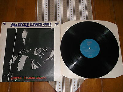 "SANDY BROWN (A TRIBUTE TO SANDY BROWN) -  McJAZZ LIVES ON! (12"" ALBUM)"