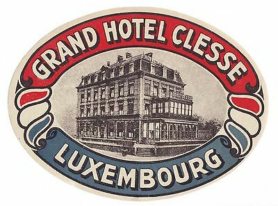 Grand Hotel Clesse LUXEMBOURG luggage label Kofferaufkleber  x1000