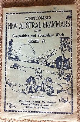 Whitcombe's New Austral Grammars with composition & vocabulary work Grade VI