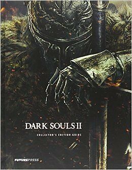 Dark Souls 2 II Collector's Edition Guide New