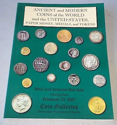Coin Galleries US & World Coins Auction Catalog Feb 21, 2007 w/Prices Realized
