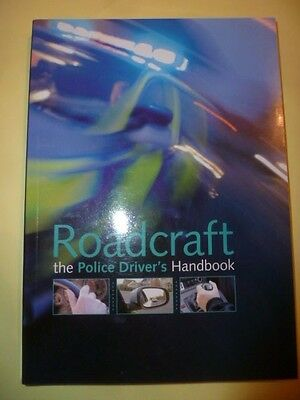 Roadcraft, The Police Driver's Handbook - 2010 Paperback Edition