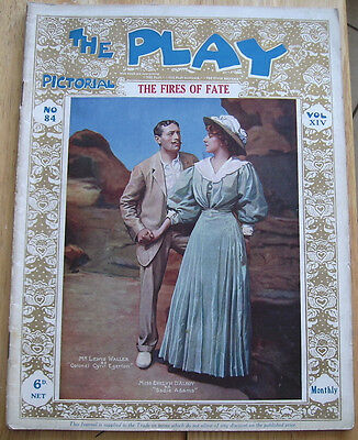 Play Pictorial No. 84 Vol. XIV The Fires of Fate - Lewis Waller 1909