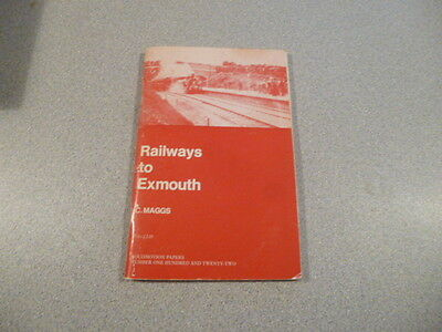 Railways To Exmouth. by  Colin Maggs. Oakwood Press.