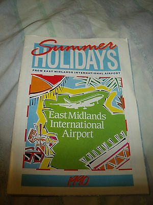East Midlands Airport Summer Holidays Mag 1990 #