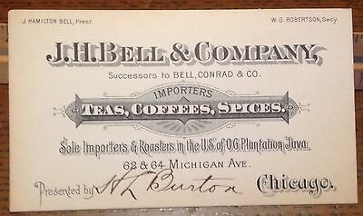 Old Business Card- J.H.Bell & Company, Importers Of Teas,Coffees,Spices-Chicago