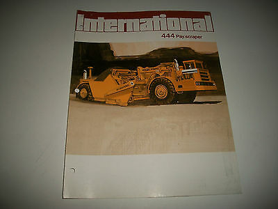 1972 International Model 444 Pay Scraper Sales Brochure Catalog  * More Listed