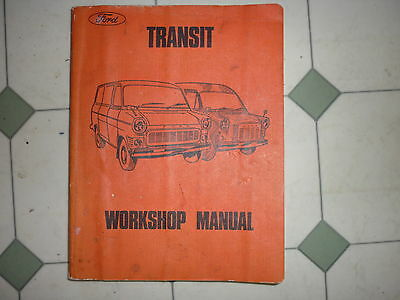 Ford Transit Genuine Workshop Manual 4 & 6 Cyl 1970's