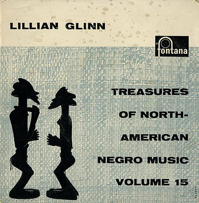 "Treasures Of North-American Negro... Lillian Glinn NET 7""  record"