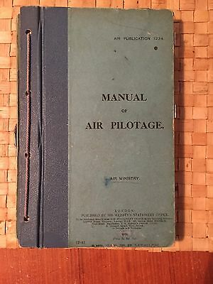 Royal Air Force Manual Of Air Pilotage. Published by the Air Ministry In 1930.