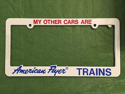"""American Flyer Train License Holder  """"My Other Cars are American Flyer Trains"""""""
