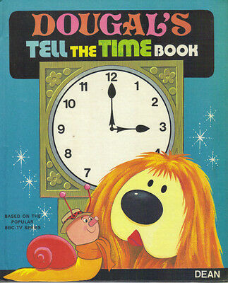 THE MAGIC ROUNDABOUT - DOUGAL'S TELL THE TIME BOOK - 1st Ed 1974 HB - LOVELY CON