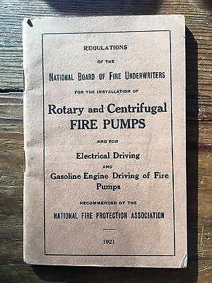 1921 booklet Regulations for Installation of Rotary and Centrifugal Fire Pumps