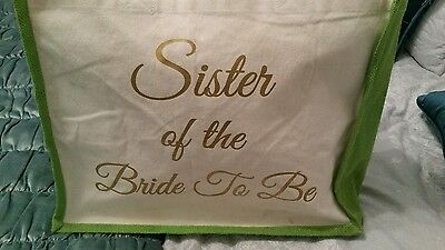 Sister of the Bride To Be. canvas tote bag green.