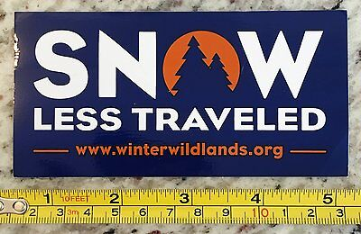 Winter Wildlands Alliance Sticker Decal Snow Less Traveled Backcountry Skiing Sn