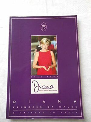 Diana Princess of Wales: A Tribute in Dress Susan Martin