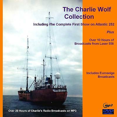 Pirate Radio Charlie Wolf Laser 558 Atlantic 252 Over 20hrs on MP3 DVD Disc