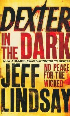 NEW Dexter in the Dark By Jeff Lindsay Paperback Free Shipping