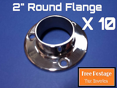 "10 X Round Flange 316 Stainless Steel 2"" Handrail Fitting Balustrade Base Plate"