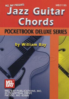 Pocketbook Deluxe Series Jazz Guitar Chords Chord Book by William Bay