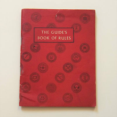 THE GUIDE'S BOOK OF RULES: GGA 1957. Includes proficiency badges, awards