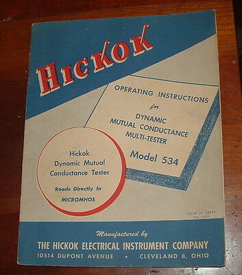 Vintage HICKOK model 534 Tube Tester Operating Instructions- Original Schematic
