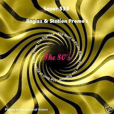 Pirate Radio - Laser 558 Jingles & Promos 80's Collection (Audio Compact Disc)