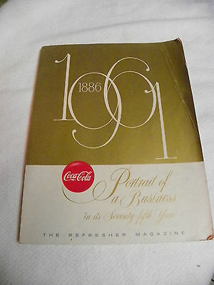 """Coca Cola Book """" Portrait of a Business in its 75th Year"""" 1886-1961"""