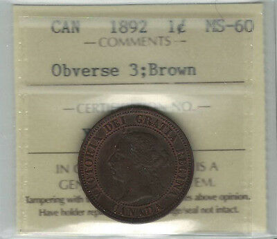 Canada 1892 1 Cent ICCS MS60 Obverse 3; Brown (XOH 868)