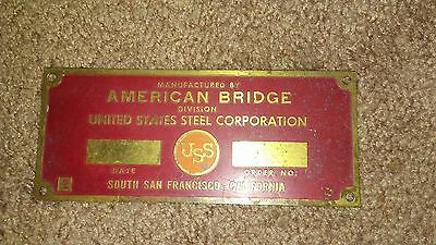 Original American Bridge division  Plaque/Sign