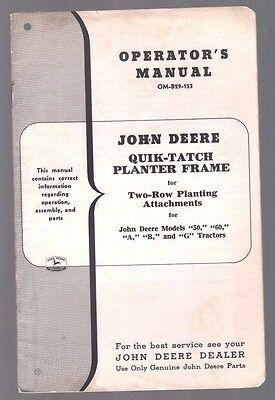 1953 John Deere Tractor Quik Tatch Planter 2 Row 50 60 A B G  Operators Manual