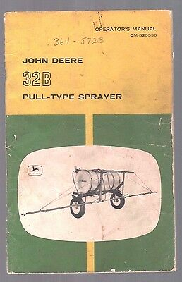 1960S John Deere Tractor 32B Sprayer Equipment Operators Manual