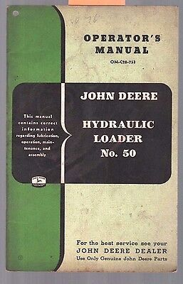 1953 John Deere No 50 Tractor Loader No.50 Operators Manual