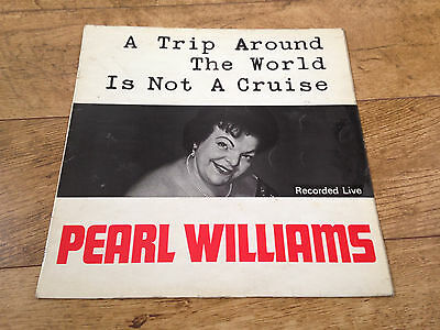 pearl williams a trip around the world is not a cruise Vinyl LP