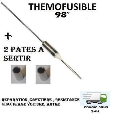 Fusible Thermique 98°c  Protection 98° Thermofusible auto , Electroménage ,etc