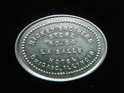 Hickey Brothers Lasalle Hotel Chicago,il Store #54 25C Trade Token