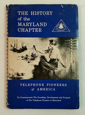 1961 History Of The Maryland Chapter Telephone Pioneers Of America Harry Davis